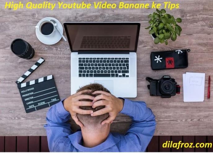 High-Quality-Youtube-Video-Banane-ke-Tips